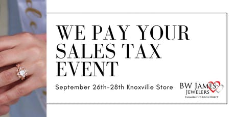 We Pay Your Sales Tax Event Knoxville Location tickets
