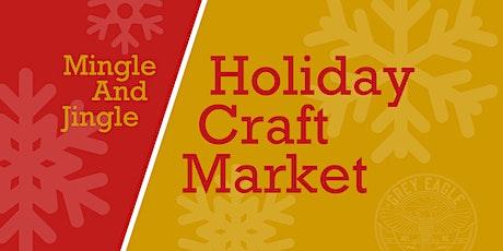 Mingle & Jingle: Holiday Craft Market tickets