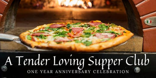 One Year Anniversary Supper Club