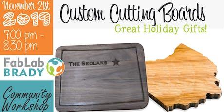 Community Workshop: Custom Cutting Boards tickets