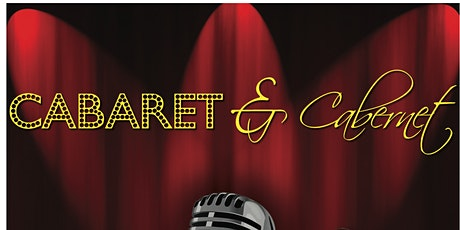 Cabaret and Cabernet tickets