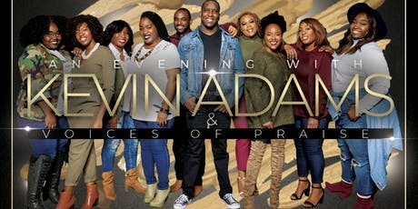 An evening with Kevin Adams & Voices of Praise tickets