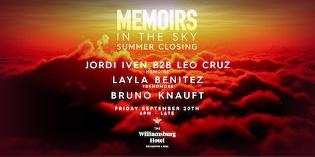 Memoirs In The Sky - Summer Closing tickets