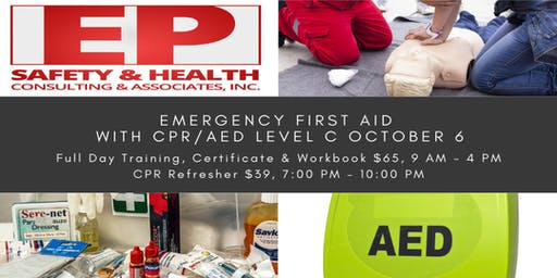 Emergency First Aid with CPR/AED Level C October 6