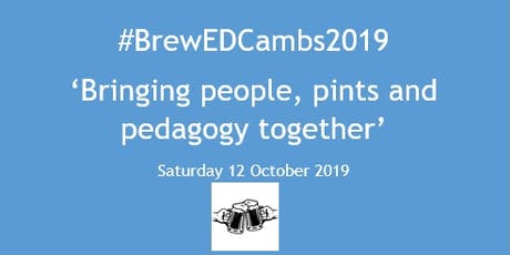 #BrewEdCambs2019 tickets