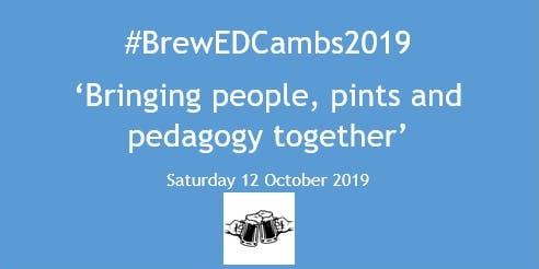 #BrewEdCambs2019