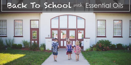 Back to School Basics of Essential Oils