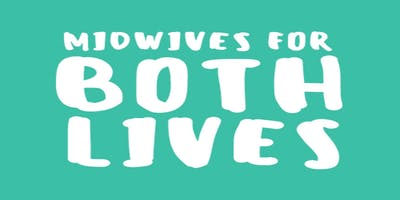 Midwives for Both Lives Conference