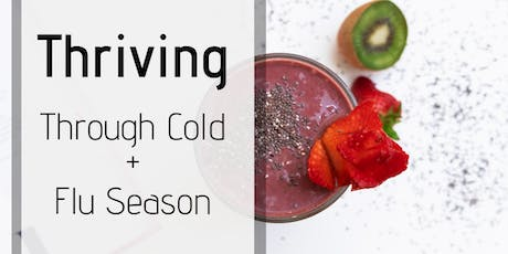 Thriving Through Cold & Flu Season: Supporting Your Family Naturally tickets