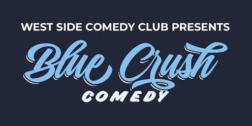 Blue Crush Comedy Show - FREE TICKETS