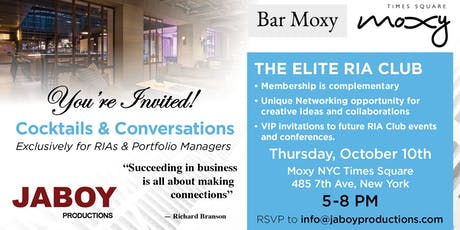 Cocktails & Conversations - Exclusively for RIA's & Portfolio Mangers tickets