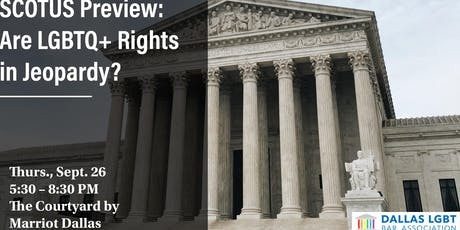 DLGBTBA SCOTUS Preview: Are LGBTQ+ Rights in Jeopardy? tickets