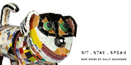 Sit . Stay . Speak: New Work by Sally Michener: Free School Tours (30 min)