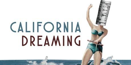 California Dreamin' tickets