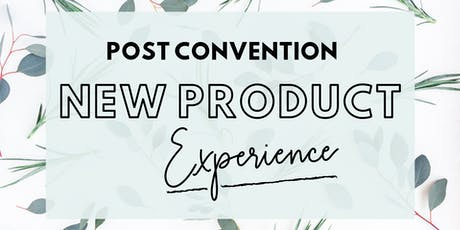 Post Convention Product Experience DoTerra Essential Oils tickets