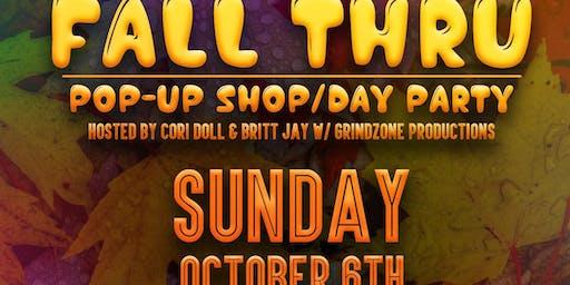 Fall Thru Pop Up Shop