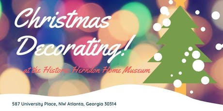 Christmas Decorating at The Herndon Home Museum tickets