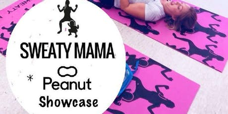 Peanut Showcase Series - Sweaty Mama tickets