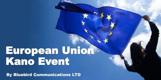 EUROPEAN UNION KANO EVENT