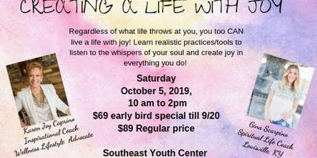Creating a Life with Joy Workshop tickets