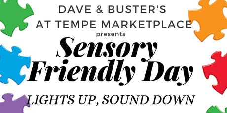 D&B Tempe Sensory Friendly Day! tickets