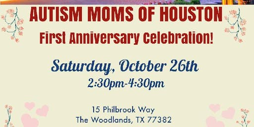 AUTISM MOMS OF HOUSTON First Year Anniversary!
