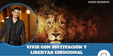 """CURSO """"VIVIR CON MOTIVACIÓN Y LIBERTAD EMOCINAL"""" EN ZARAGOZA entradas"""