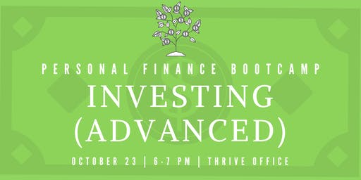 Personal Finance Bootcamp: Investing (Advanced)