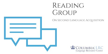 LRC Reading Group: New Directions in Computer-Assisted Language Learning tickets