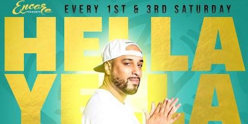 Encore Saturdays 11.16 | DJ Hella Yella