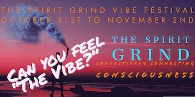 The Spirit Grind Vibe