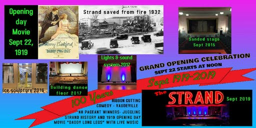 The STRAND 100th Birthday and Grand opening Celebration