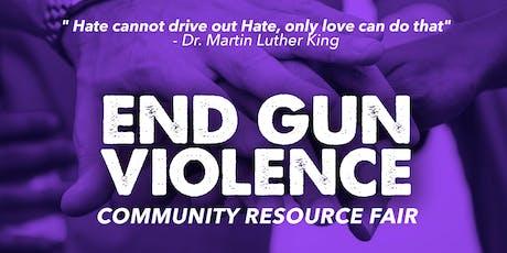 End Gun Violence Community Resource Fair tickets