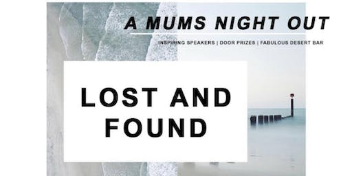 Lost and Found - A mums night out!