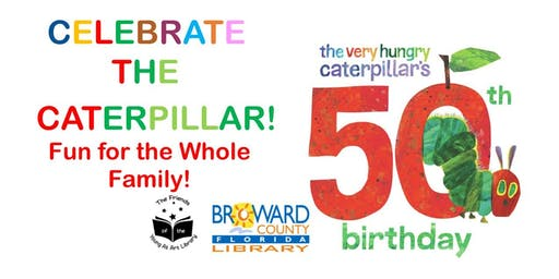 Celebrate the Caterpillar: 50th Birthday of Eric Carle's Hungry Caterpillar