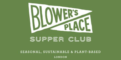 Blower's Place Supper Club - The Finale! tickets