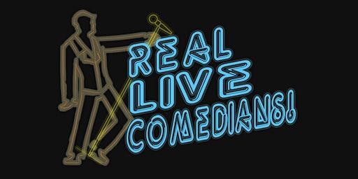 Real Live Comedians