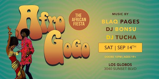 "Afro GoGo - ""The African Fiesta"" (Afrobeats & More)"