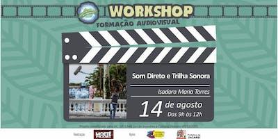 Workshop de Som Direto e Trilha Sonora