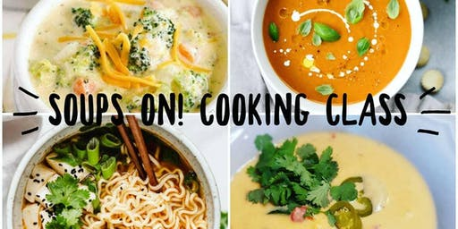 Soups On! Cooking Class