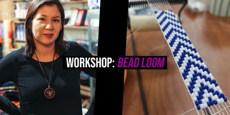 Indigenous Bead Loom Bracelet Workshop tickets