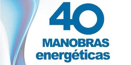 40 Manobras Energéticas ingressos
