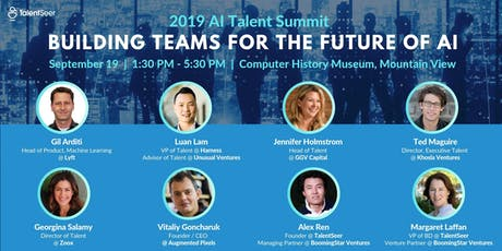 2019 AI Talent Summit:  Building Teams For The Future of AI tickets