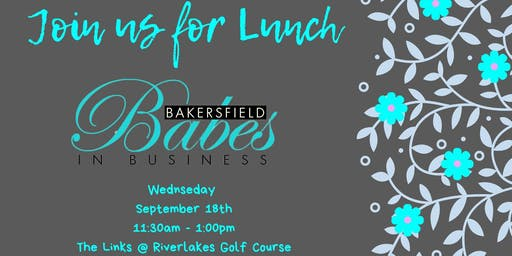"September Bakersfield ""Babes in Business"" Luncheon"