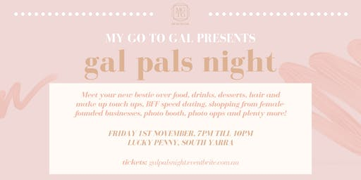 Gal Pals Night (Women's Networking Event)