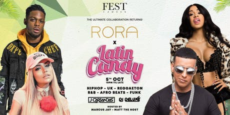 RORA x LATIN CANDY @ FEST CAMDEN tickets