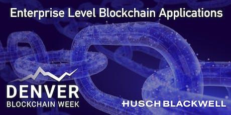Enterprise Level Blockchain Applications tickets