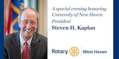 West Haven Rotary Foundation Award Dinner Honoring University of New Haven President, Steven H. Kaplan