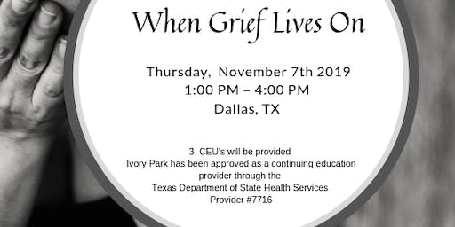 CEU - When Grief Lives On