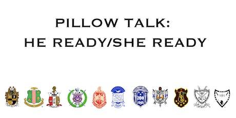 Pillow Talk: He Ready/She Ready tickets